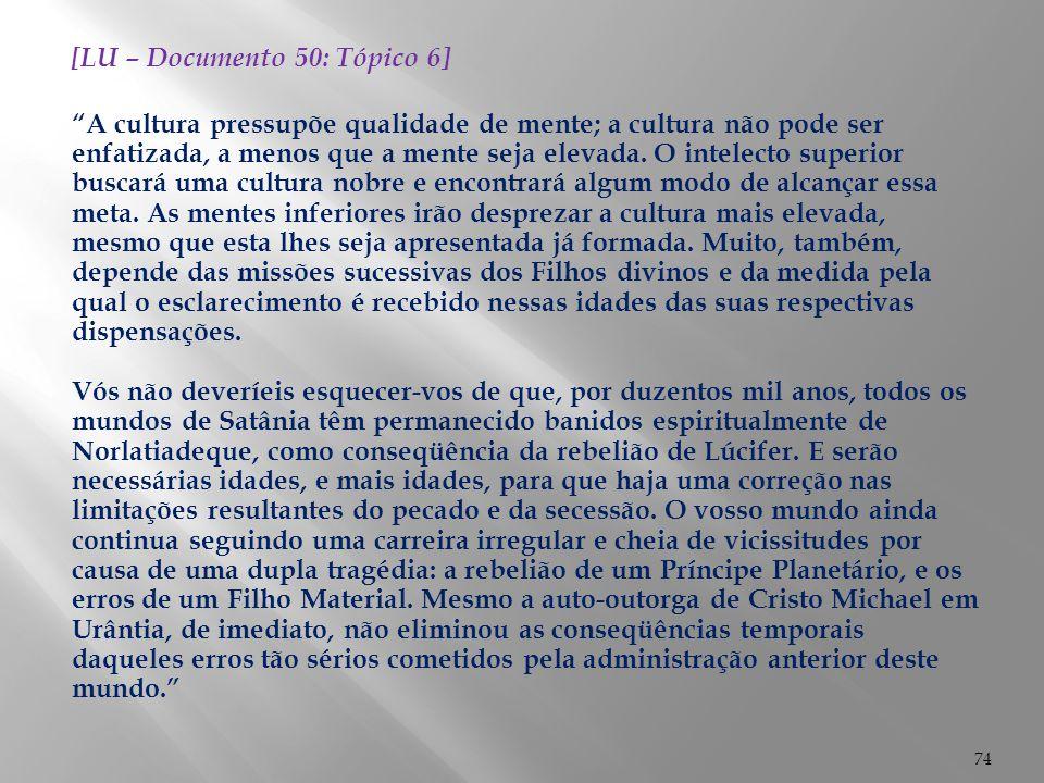 [LU – Documento 50: Tópico 6]